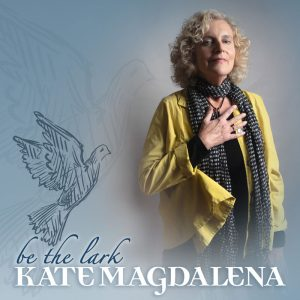 Be the Lark - Kate Magdalena